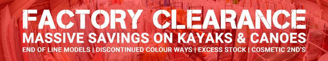 Factory Clearance Offers On Kayaks And Canoes At Brighton Canoes